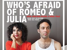 Overige activiteiten: Theater Rast : Who's afraid of Romeo & Julia